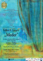 Meder – Lelkes A. Gergely festőművész kiállítása
